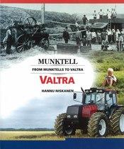 NISKANEN Hannu, FROM MUNKTELLS TO VALTRA, Jyvaskyla, Gummerus Kirjapaino OY, 1999