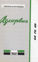 AGROPLUS 60 - AGROPLUS 70 - AGROPLUS 80 - Instrukcja Uzytkownika