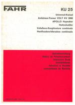 FAHR KU 25 D Universal Kreisel - Andaneur-Faneur VOLT KV 3000 - APOLLO Haymaker / Harkschudder / Voltafieno-Ranghinatore combinato / Henificadora-hileradora combinada - Betriebsaleitung - Notice de functionnement - Instruction book - Innstruktieboek - Istruzioni di servizio - Instrucciones de servicio