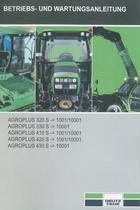 AGROPLUS 320 S ->1001/10001 - AGROPLUS 330 S ->10001 - AGROPLUS 410 S ->1001/10001 - AGROPLUS 420 S ->1001/10001 - AGROPLUS 430 S ->10001 - Betriebs - und Wartungsanleitung