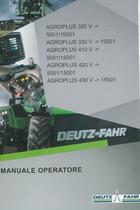 AGROPLUS 320 V ->5001/15001 - AGROPLUS 330 V ->15001 - AGROPLUS 410 V ->5001/15001 - AGROPLUS 420 V ->5001/15001 - AGROPLUS 430 V ->15001 - Manuale operatore