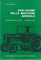 BORRINI Carlo, EVOLUZIONE DELLE MACCHINE AGRICOLE, Roma, ENPI, 1976