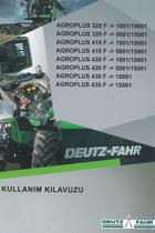 AGROPLUS 320 F ->1001/10001 - AGROPLUS 320 F ->5001/15001 - AGROPLUS 410 F ->1001/10001 - AGROPLUS 410 F ->5001/15001 - AGROPLUS 420 F ->1001/10001 - AGROPLUS 420 F ->5001/15001 - AGROPLUS 430 F ->10001 - AGROPLUS 430 F ->15001 - Kullanim kilavuzu