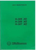 H 305 XE - H 306 XE - H 307 XE - Uso e Manutenção