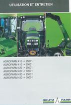 AGROFARM 410 ->25001 - AGROFARM 410 ->30001 - AGROFARM 420 ->25001 - AGROFARM 420 ->30001 - AGROFARM 430 ->25001 - AGROFARM 430 ->30001 - Utilisation et entretien