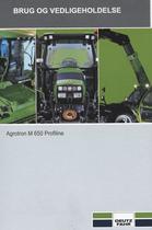 AGROTRON M 650 PROFILINE - Brug og vedligeholdelse