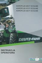 AGROPLUS 405 F ECOLINE - AGROPLUS 410 F ECOLINE - AGROPLUS 420 F ECOLINE - Instrukcja operatora