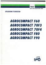 AGROCOMPACT F60-70F3-70F4-F80-F90 - Utilisation et Entretien