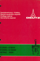 D 2505 - D 9005 - D 2506 - D 13006 - INTRAC 2000 - Spezialwerkzeug-Katalog / Special equipment required / Outillage spécial / Herramienta especial
