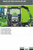 6150 AGROTRON - 6150P AGROTRON - 6160 AGROTRON - 6160P AGROTRON - Brug og vedligeholdelse