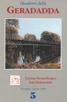 Quaderni della Geradadda - Centro Studi Storici della Geradadda - Volume 5, Banca di Credito Cooperativo di Treviglio e della Geradadda, 1999