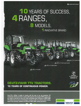 10 Years of success, 4 ranges, 8 models, 1 innovative Brand. DEUTZ-FAHR TTV Tractors