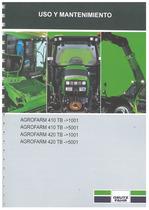 AGROFARM 410 TB ->1001 - AGROFARM 420 TB ->1001 - AGROFARM 410 TB ->5001 - AGROFARM 420 TB ->5001 - Uso y mantenimiento