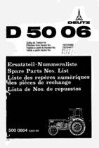D 5006 - Ersatzteil-Nummerliste / Spare Parts - Nos. List / Liste de Repéres Numerique de Rechange / Lista de Nos. De Repuestos