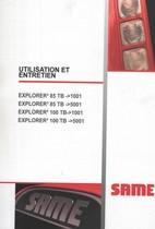 EXPLORER³ 85 TB ->1001 - EXPLORER³ 85 TB ->5001 - EXPLORER³ 100 TB ->1001 - EXPLORER³ 100 TB ->5001 - Utilisation et entretien