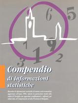 MINUTI Luigi, Compendio di informazioni statistiche. Raccolta di informazioni statistiche di natura socio-economica aggiornate all'anno 1994, riferite in particolar modo alla realtà di Treviglio con opportuni sconfinamenti e raffronti, per taluni dati, al Comprensorio e alla Provincia di Bergamo, 1995