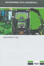 AGROTRON TTV 630 - Användning och underhâll