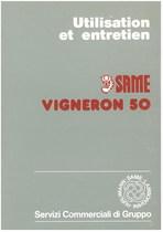 VIGNERON 50 - Utilisation et entretien