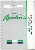 AGROTRON 108-118-128-130-140-155-165 - Käyttöohje
