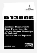 D 13006 - Ersatzteil-Nummerliste / Spare Parts - Nos. List / Liste de Repéres Numerique de Rechange / Lista de Nos. De Repuestos