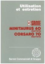 MINITAURUS 60 FRUTTETO - CORSARO 70 FRUTTETO - Utilisation et entretien