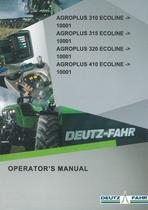 AGROPLUS 310 ECOLINE ->10001 - AGROPLUS 315 ECOLINE ->10001 - AGROPLUS 320 ECOLINE ->10001 - AGROPLUS 410 ECOLINE ->10001 - Operator's manual
