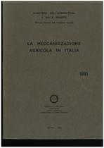 UTENTI MOTORI AGRICOLI (UMA), La meccanizzazione agricola in Italia, Roma, UMA Statistica, 1981