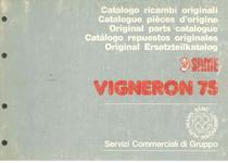 VIGNERON 75 - Catalogo Parti di Ricambio / Catalogue de pièces de rechange / Spare parts catalogue / Ersatzteilliste / Lista de repuestos