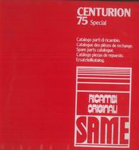 CENTURION 75 SPECIAL - Catalogo Parti di Ricambio / Catalogue de pièces de rechange / Spare parts catalogue / Ersatzteilliste / Lista de repuestos