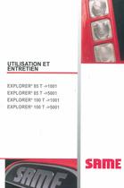 EXPLORER³ 85 T ->1001 - EXPLORER³ 85 T ->5001 - EXPLORER³ 100 T ->1001 - EXPLORER³ 100 T ->5001 - Utilisation et entretien