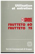 FRUTTETO 60-75 - Utilisation et entretien
