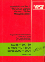 DX 85 - DX 160 - D 40 06 - D 130 06 - INTRAC 2002 - INTRAC 2004 - Angetriebene Vorderachsen / Driven front axles / Pont moto-directeur / Eje delantero motriz - Werkstatthandbuch / Workshop manual / Manuel d'atelier / Manual de taller
