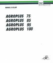 AGROPLUS 75 - AGROPLUS 85 - AGROPLUS 95 - AGROPLUS 100 - Manuel d'atelier