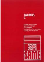 TAURUS C - Catalogo Parti di Ricambio / Catalogue de pièces de rechange / Spare parts catalogue / Ersatzteilliste / Lista de repuestos