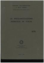 UTENTI MOTORI AGRICOLI (UMA), La meccanizzazione agricola in Italia, Roma, UMA Statistica, 1979