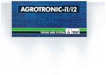 AGROTRONIC - i7/i2 - Teknik med System