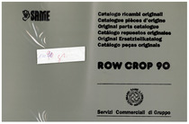 ROW CROP 90 - Catalogo ricambi originali / Catalogue pièces d'origine / Original parts catalogue / Catálogo repuestos originales / Original Ersatzteilkatalog / Catálogo peças originais