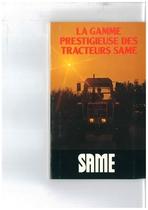 Catalogo di Gamma - La Gamme Prestigieuse des Tractuerus Same
