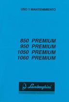 PREMIUM 850 - 950 - 1050 - 1060 - Uso y Mantenimiento