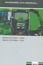 AGROFARM 420 PROFILINE ->25001 - AGROFARM 430 PROFILINE ->15001 - Användning och underhâll
