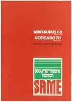 MINITAURUS 60 F. - CORSARO 70 FRUTTETO - Utilisation et entretien