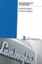 R3 EVO 85 TARGET - R3 EVO 100 TARGET - Utilisation et entretien