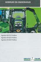 AGROTRON M 610 PROFILINE - AGROTRON M 620 PROFILINE - AGROTRON M 630 PROFILINE - Gebruik en onderhoud