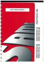 FRUTTETO 55 - 70 - 75 - 90 - 100 - Uso e manutençao