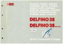 DELFINO 35 e FRUTTETO- Catalogo Parti di Ricambio / Catalogue de pièces de rechange / Spare parts catalogue / Ersatzteilliste / Lista de repuestos / Catálogo peças originais