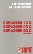 EXPLORER 70 C - EXPLORER 80 C - EXPLORER 90 C - Utilisation et entretien