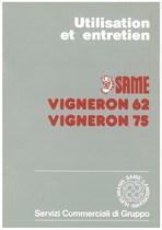 VIGNERON 62 - VIGNERON 75 - Utilisation et entretien