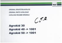 AGROKID 30-40-50 - Original Ersatzteilkatalog / Original parts catalogue / Catalogo ricambi originali