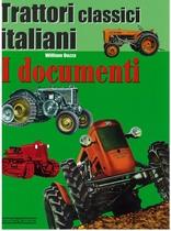 DOZZA Wlilliam, TRATTORI CLASSICI ITALIANI - I documenti 1, Vimodrone, Giorgio Nada editore, 2007