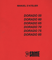 DORADO 55 - DORADO 60 - DORADO 65 - DORADO 70 - DORADO 75 - DORADO 85 - Manuel d'atelier